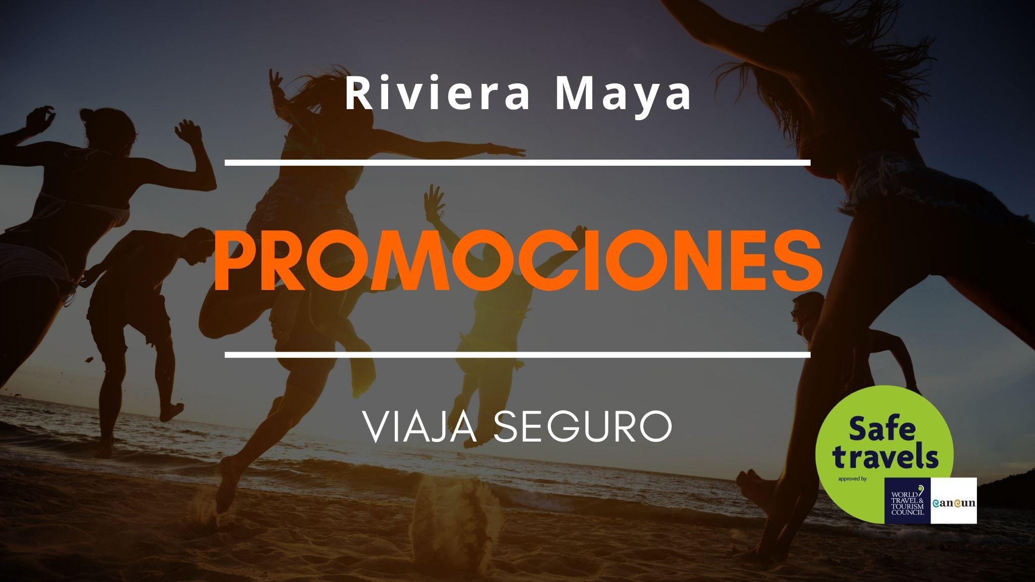 promociones Riviera Maya